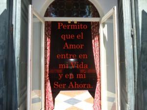Acpeto que la Puerta del Amor hacia todas las partes de mi ser se abra