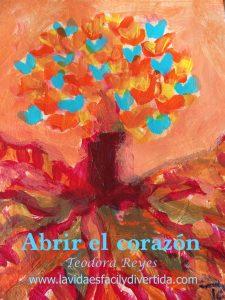 Abrir el corazón